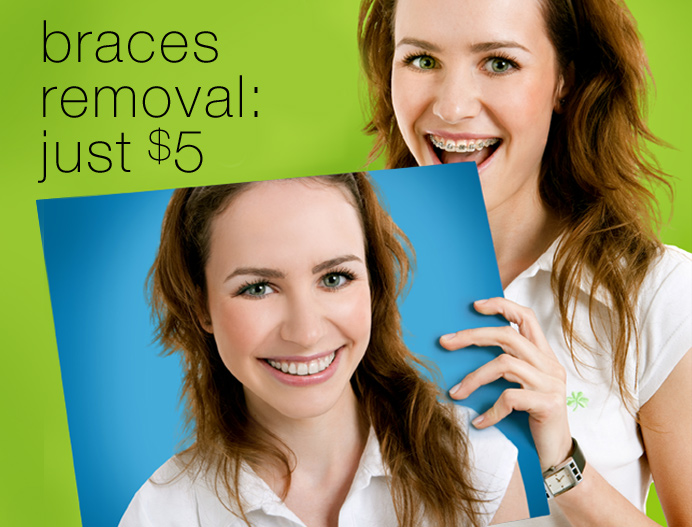 Braces Removal: Just $5